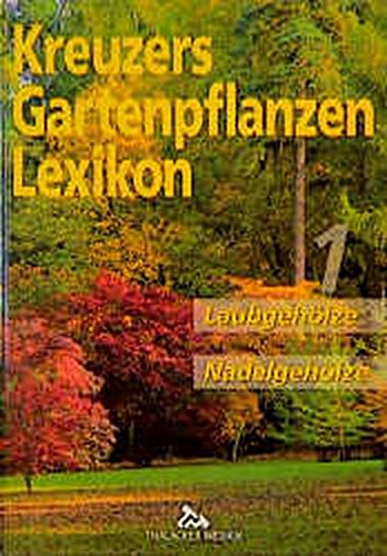 Kreuzers Gartenpflanzen Lexikon Von Johannes Kreuzer Zvab