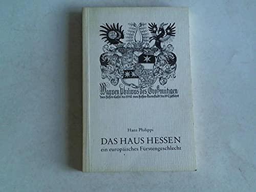 9783878160458: Das Haus Hessen: Ein europäisches Fürstengeschlecht
