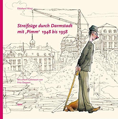 9783878201564: Streifzüge durch Darmstadt mit Pimm 1948 bis 1958
