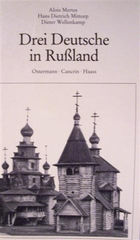 9783878300168: Drei Deutsche in Russland: Ostermann, Cancrin, Haass (Band 10 der Biographienreihe Deutsche unter anderen Völkern) (German Edition)