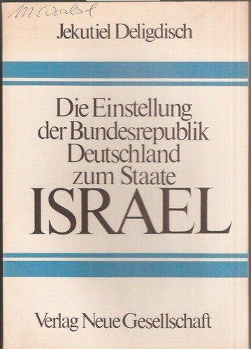 9783878311911 Die Einstellung Der Bundesrepublik Deutschland Zum