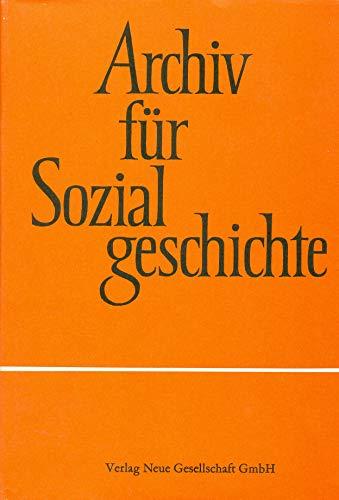 9783878312765: Archiv für Sozialgeschichte XVIII