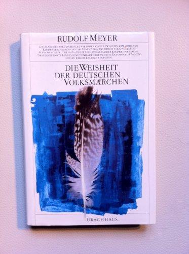 9783878380979: Die Weischeit der deutschen Volksmärchen. Urachhaus. 1981.