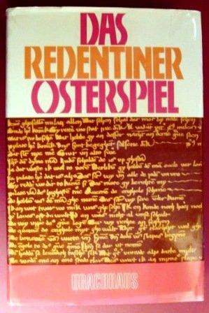 DAS REDENTINER OSTERSPIEL mit paralleln neuhochdeutscher Uebersetzung: Wittkowsky, Hartmut (Hrsg.)
