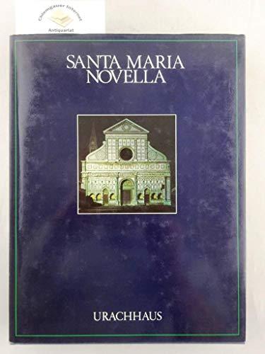 Santa Maria Novella. Kirche, Kloster u. Kreuzgänge.: Listri, Massimo; Bartoli,