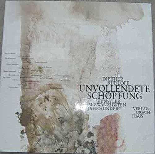 9783878383680: Unvollendete Schöpfung: Künstler im zwanzigsten Jahrhundert : Paul Cézanne, Edvard Munch, Aristide Maillol (German Edition)