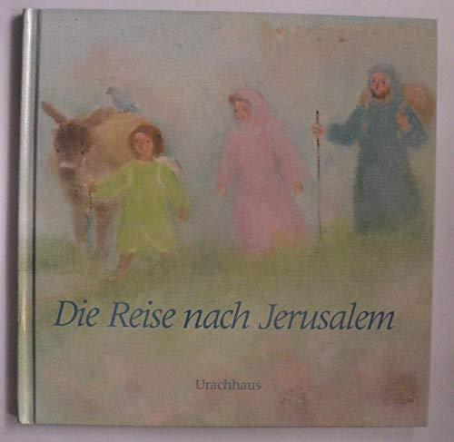 9783878386247: Die Reise nach Jerusalem