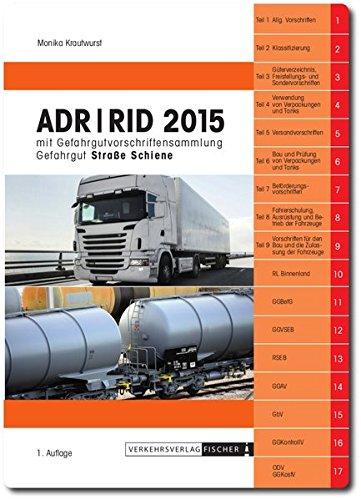 9783878416210: ADR / RID 2015: mit neuer GGVSEB und RSEB sowie anderen Vorschriften