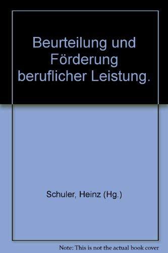 9783878440178: Beurteilung und Forderung beruflicher Leistung (Beitrage zur Organisationspsychologie) (German Edition)