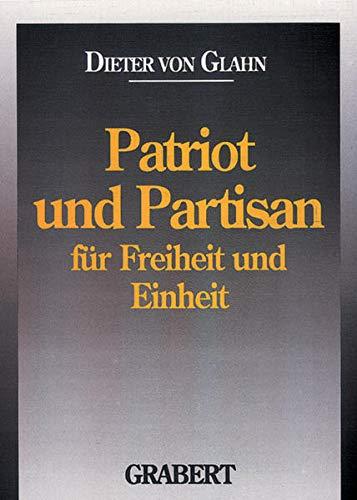 9783878471387: Patriot und Partisan: Fur Freiheit und Einheit (German Edition)