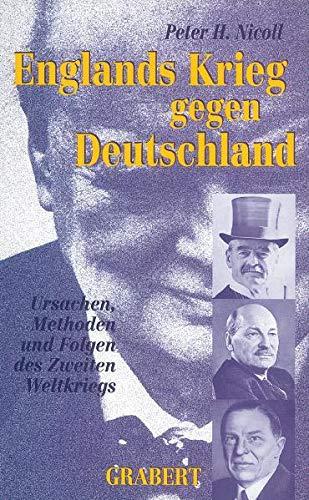 Englands Krieg gegen Deutschland: Peter H. Nicoll
