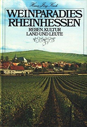9783878540298: Weinparadies Rheinhessen: Reben, Kultur, Land und Leute (German Edition)