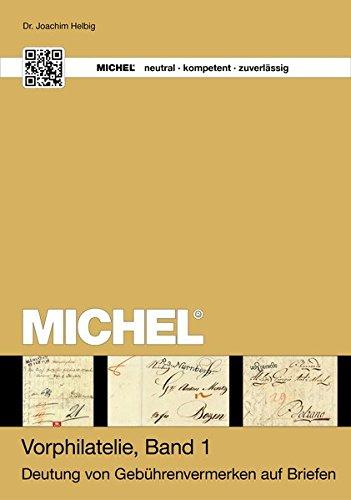 9783878584896: Michel Vorphilatelie: Deutung der Gebührenvermerke auf Briefen
