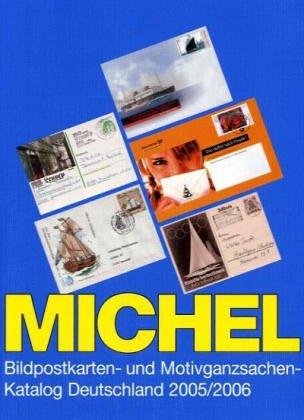 9783878585572: Michel-Katalog Bildpostkarten - und Motivganzsachen - Katalog Deutschland 2005/2006
