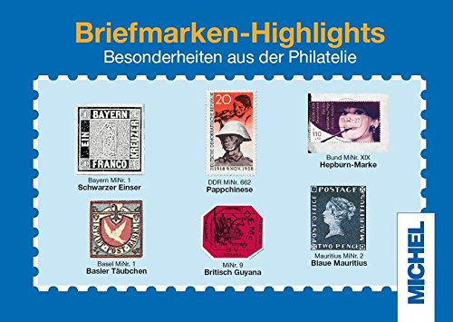 9783878585831: Michel Briefmarken-Highlights