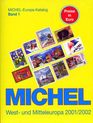 9783878586586: Michel Europa-Katalog, Bd.1, West- und Mitteleuropa 2001/2002 (ohne Deutschland)