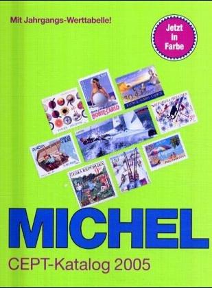 9783878586753: Michel-Katalog CEPT 2005