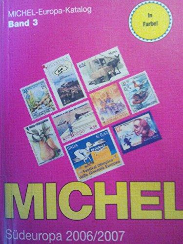 9783878586920: MICHEL-Südeuropa-Katalog 2006/2007 (EK 3)