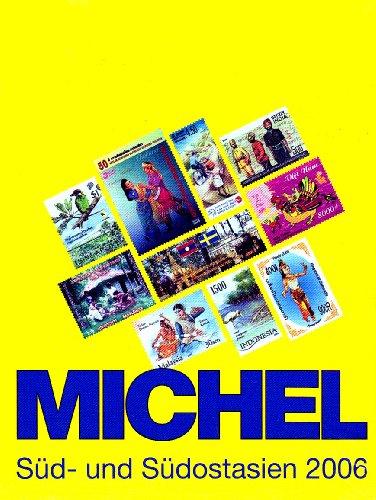 9783878587736: Michel-Katalog Übersee 08. Süd- und Südostasien 2006