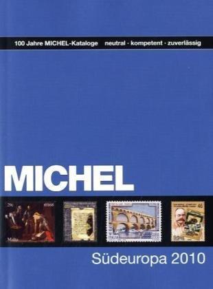 Michel Südeuropa-Katalog 2010 EK 3: Schwaneberger Verlag (Autor)