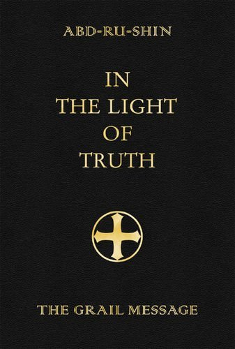 9783878600916: In the Light of Truth: v. 2: Grail Message