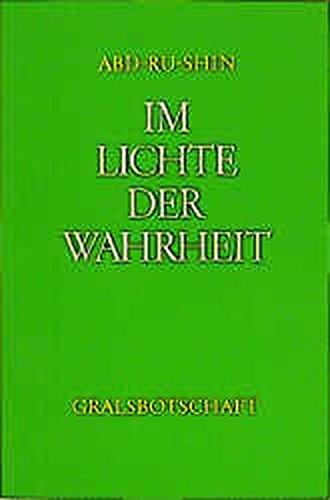 9783878602408: Im Lichte der Wahrheit: Gralsbotschaft: 3 Bände.