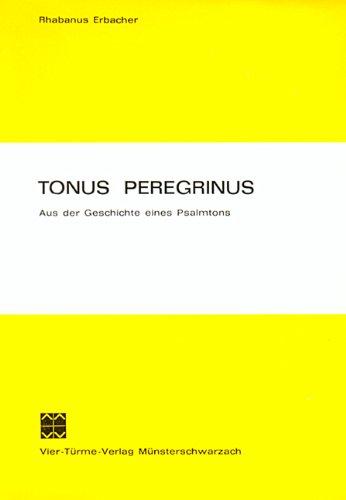 9783878680031: TONUS PEREGRINUS. AUS DER GESCHICHTE EINES PSALMTONS.