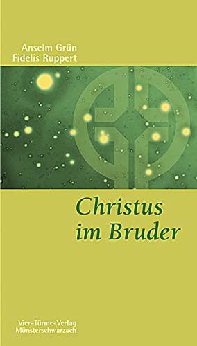 9783878681090: Christus im Bruder: Nach der Regel Sankt Benedikts (Munsterschwarzacher Kleinschriften) (German Edition)