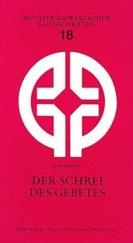 Der Schrei des Gebetes. (3878681658) by Lafrance, Jean