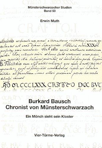 9783878681755: Burkard Bausch Chronist von Münsterschwarzach. Ein Mönch sieht sein Kloster Münsterschwarzacher Studie Band 50
