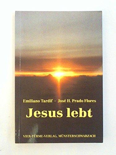 Jesus lebt: Tardif, Emiliano, Prado