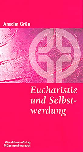 9783878684237: Eucharistie und Selbstwerdung