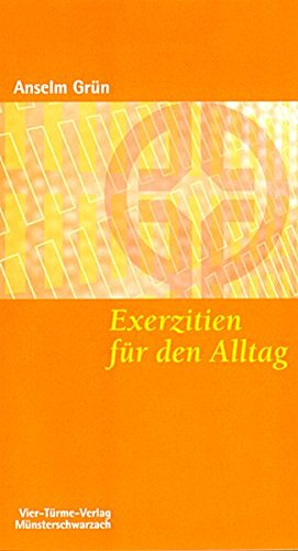 9783878686064: Exerzitien für den Alltag: Meditationen, Anleitung zur Übung