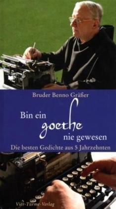 9783878686705: Bin ein Goethe nie gewesen