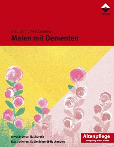Malen mit Dementen: Ute Schmidt-Hackenberg