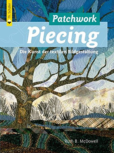 Patchwork Piecing (3878705832) by Ruth B. McDowell