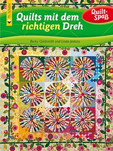 Quilts mit dem richtigen Dreh (3878705913) by Becky Goldsmith, Linda Jenkins