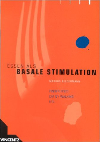 9783878706564: Essen als basale Stimulation (Livre en allemand)