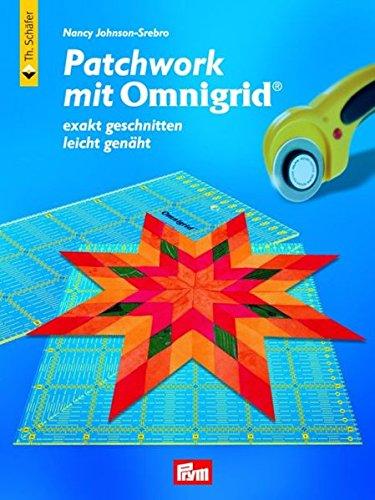 9783878706670: Patchwork mit Omnigrid: Exakt geschnitten - leicht genäht
