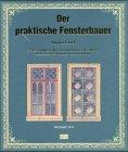 9783878706700: Der praktische Fensterbauer