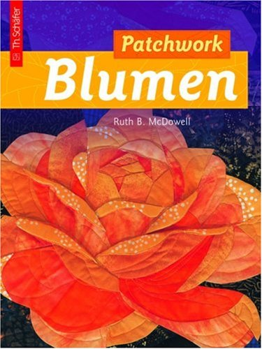 Patchwork Blumen. (3878707142) by Ruth B. McDowell