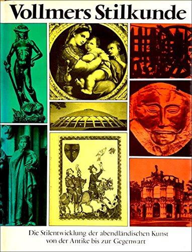9783878760436: Vollmers Stilkunde. Von der Antike bis zur Gegenwart