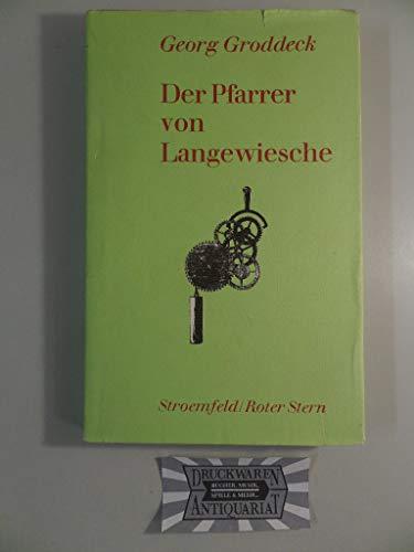 Werke / Der Pfarrer von Langewiesche: Groddeck, Georg