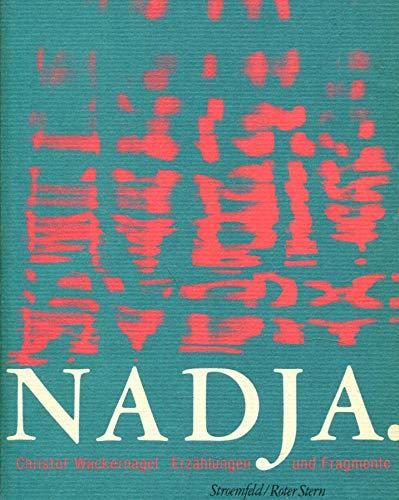 Nadja. Erzählungen und Fragmente.