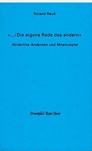 Die eigene Rede des andern: Roland Reuss