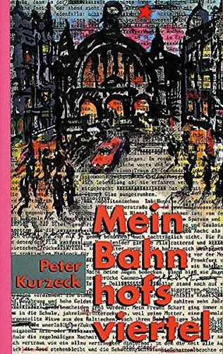 Mein Bahnhofsviertel (German Edition): Kurzeck, Peter