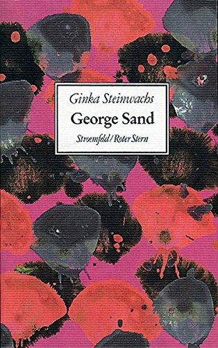9783878773917: George Sand: Eine Frau in Bewegung, die Frau von Stand