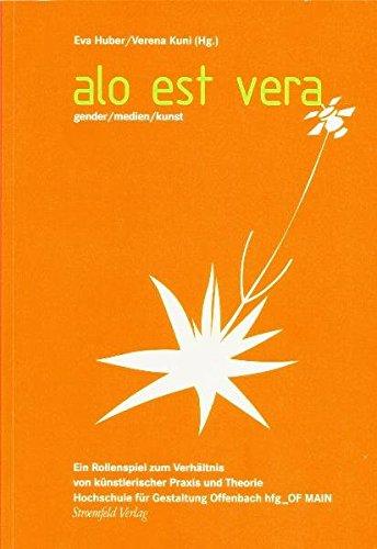 Alo Est Vera: Eva Huber, Verena