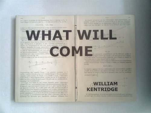9783878779865: What will come (has already come) by Kentridge, William