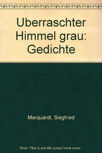 Überraschter Himmel grau - Gedichte.: Marquardt, Siegfried: